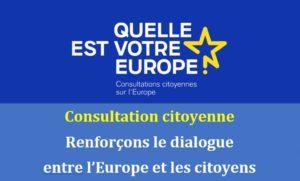 Consultation citoyenne : comment renforcer le dialogue entre l'Europe et les citoyens ?